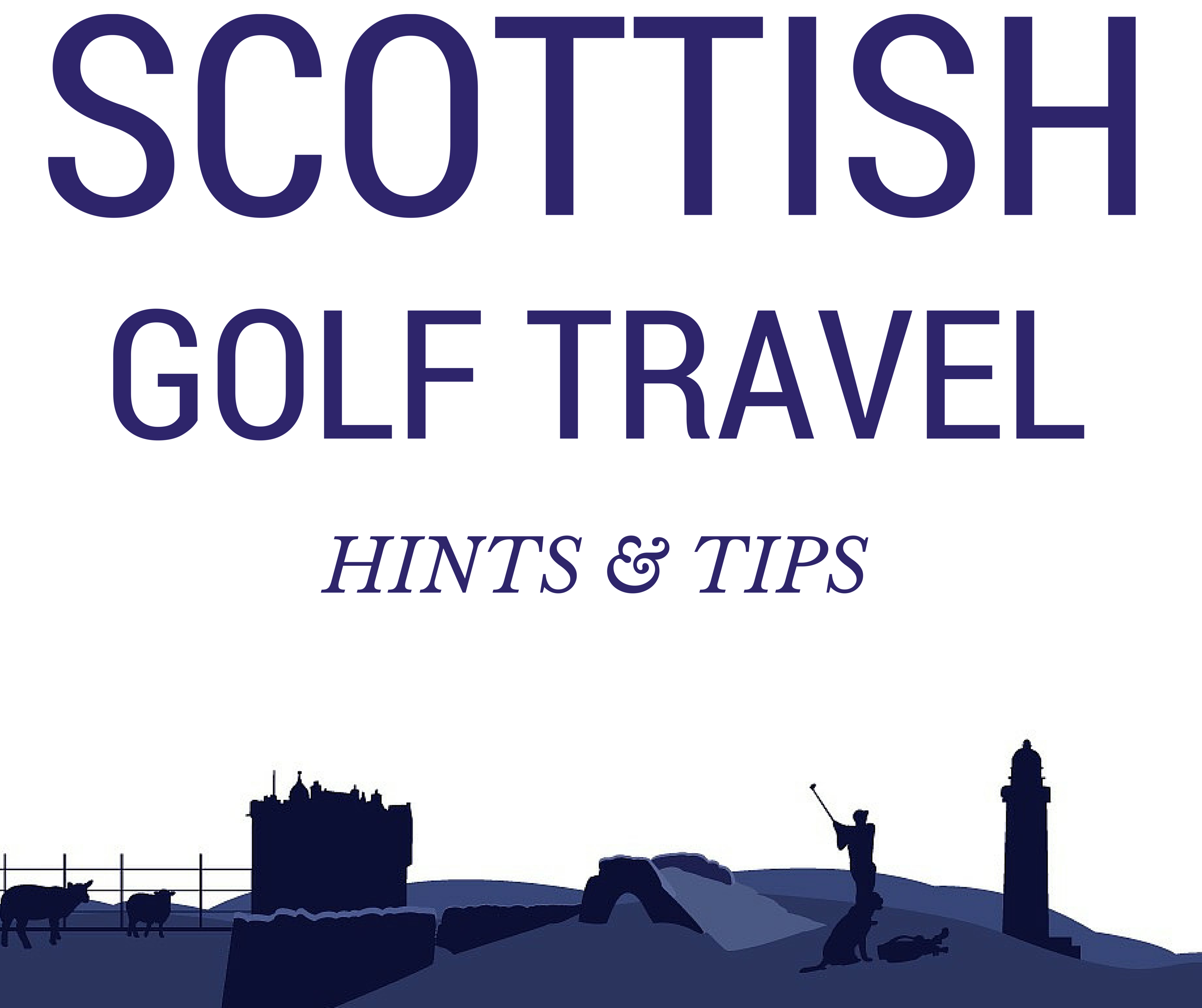 SCOTLAND GOLF TRAVEL